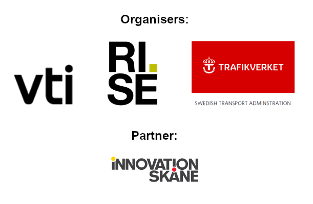 Organisers: VTI, RISE and the Swedish Transport Administration. Partner: Innovation Skåne.